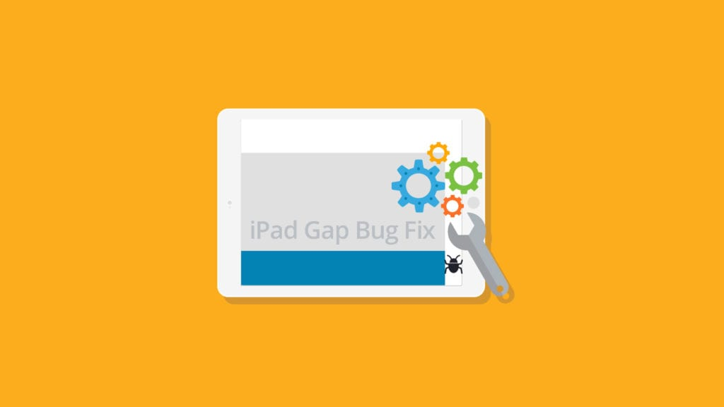 Fixing the iPad Gap