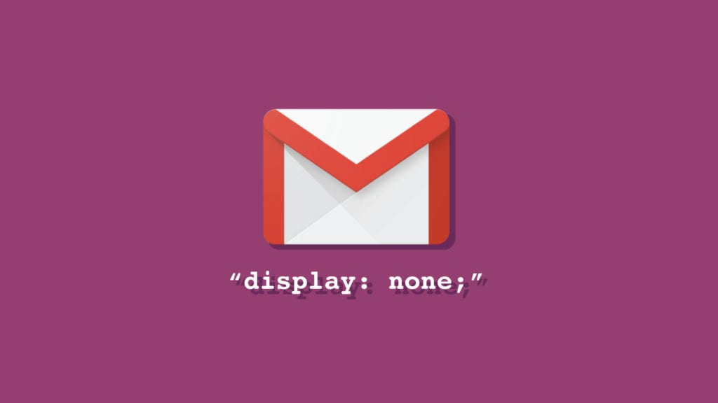 Gmail Display None